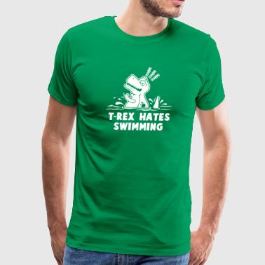 Trex Hates Swimming - Men's Premium T-Shirt