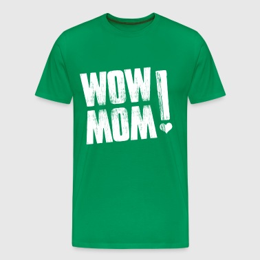 WOW MOM - Men's Premium T-Shirt