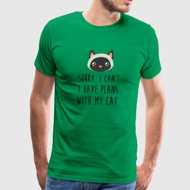 SORRY I CAN T I HAVE PLANS WITH MY CAT FUNNY - Men's Premium T-Shirt