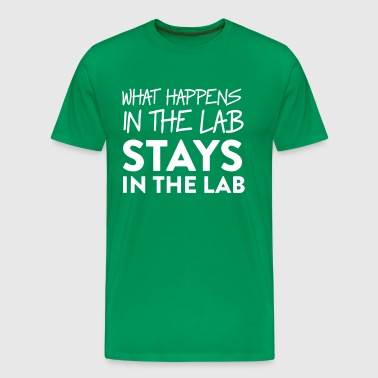 What Happens in the Lab Stays in the Lab - Men's Premium T-Shirt