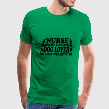 Nurse by day dog lover by night - Men's Premium T-Shirt