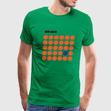Ocd much red dots - Men's Premium T-Shirt