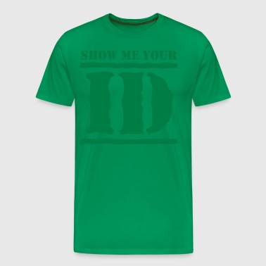 show me your ID identity - Men's Premium T-Shirt