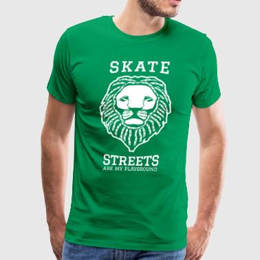 Skate - Streets are my playground - Men's Premium T-Shirt