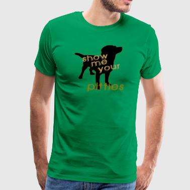 Show me your Pitties - Men's Premium T-Shirt