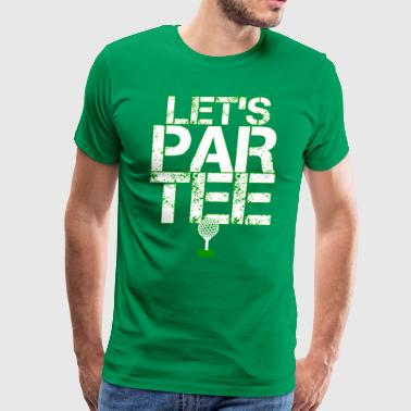 Let's Par Tee Golf - Men's Premium T-Shirt