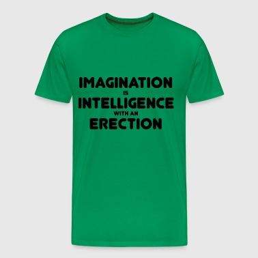 Intelligence with an erection - Men's Premium T-Shirt