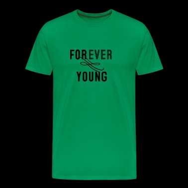 Forever Young - Men's Premium T-Shirt