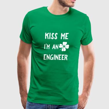 Kiss Me I'm An Engineer With Clover St Patrick - Men's Premium T-Shirt