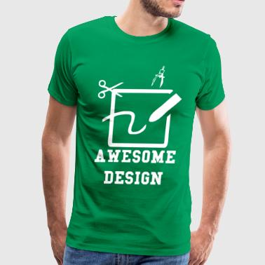 Awesome Design - Men's Premium T-Shirt
