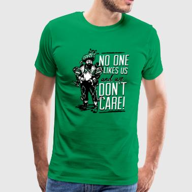 Philly no one likes us and we don t care - Men's Premium T-Shirt
