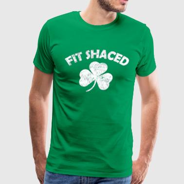 Fit Shaced T-Shirt Funny St Patrick's day Drinking - Men's Premium T-Shirt