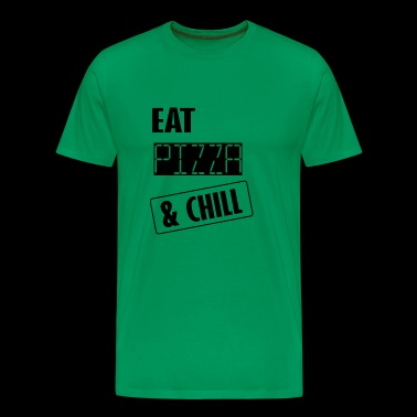 eat pizza and chill - Men's Premium T-Shirt