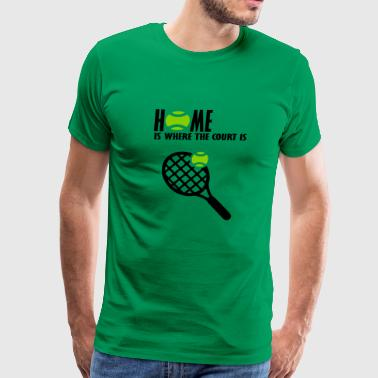 home is where the court is - Men's Premium T-Shirt