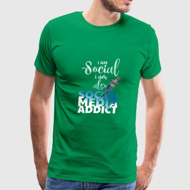 I Am Social But Also a Social Media Addict T shirt - Men's Premium T-Shirt