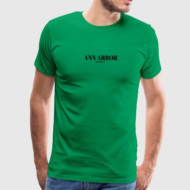 MICHIGAN ANN ARBOR US DESIGNER EDITION - Men's Premium T-Shirt