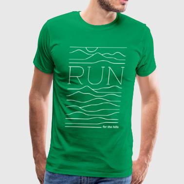 run for the hills - Men's Premium T-Shirt