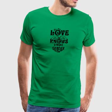 Gay t shirts Love knows no gender - Men's Premium T-Shirt