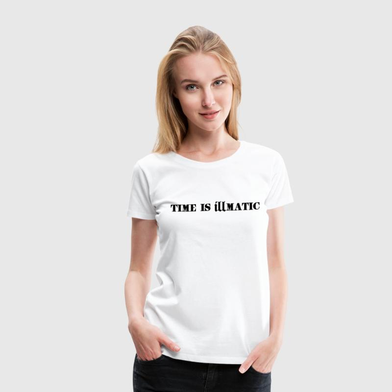 Time Is Illmatic - Women's Premium T-Shirt