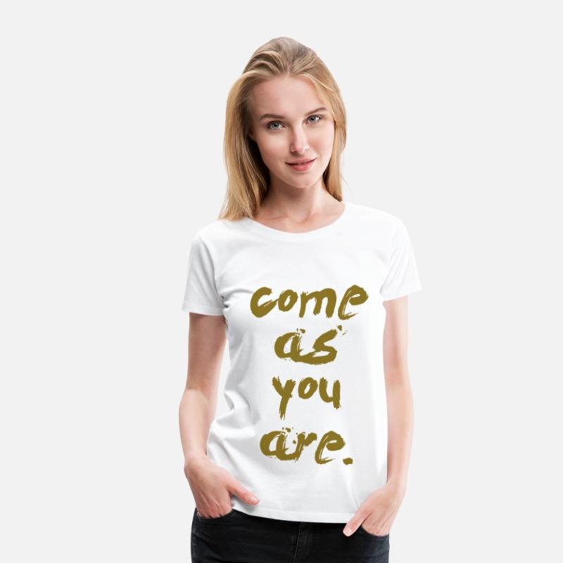 Grungy T-Shirts - come as you are - Women's Premium T-Shirt white