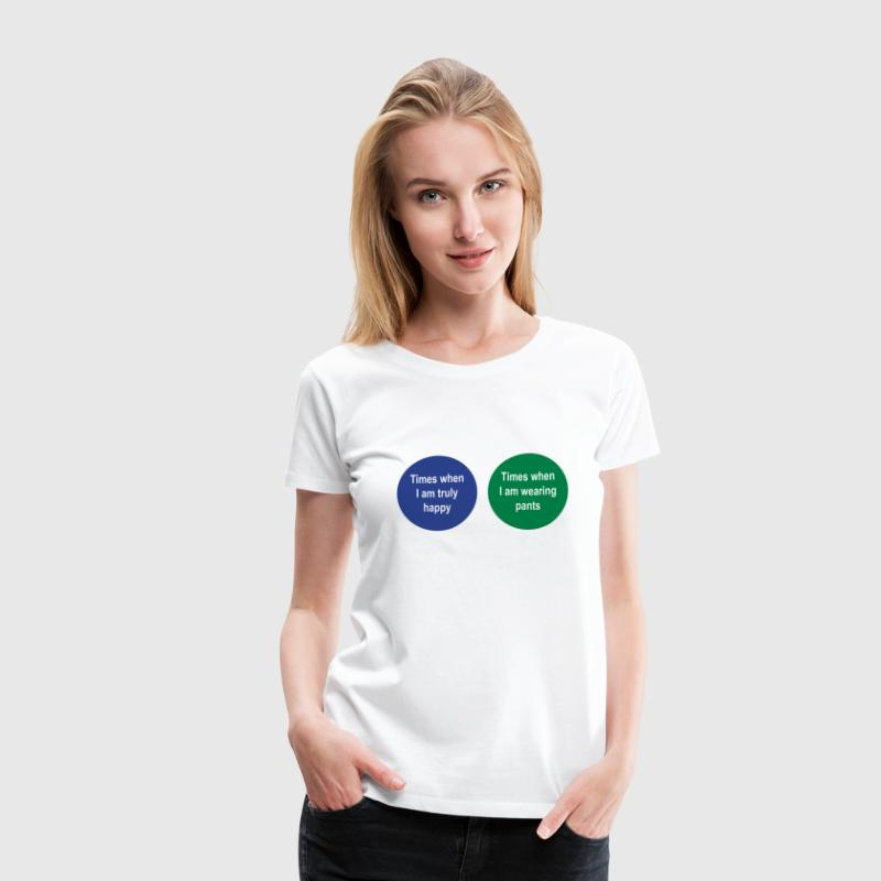 Venn Diagram. Times when I am happy. Pants - Women's Premium T-Shirt