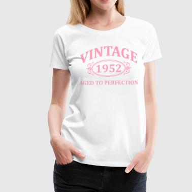Vintage 1952 Aged to Perfection - Women's Premium T-Shirt