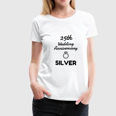 Marriage Mariage Wedding Anniversary 25 Silver - Women's Premium T-Shirt