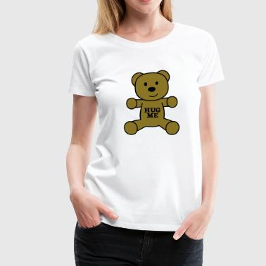 teddy bear hug me - Women's Premium T-Shirt