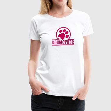 the dogmother - Women's Premium T-Shirt