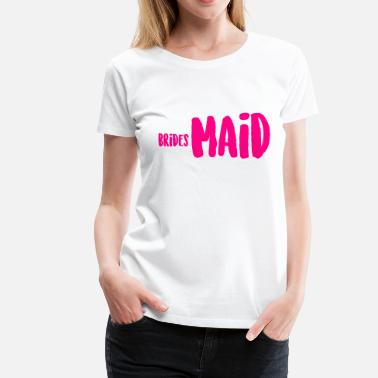 Bridesmaid In Training brides Maid - Women's Premium T-Shirt