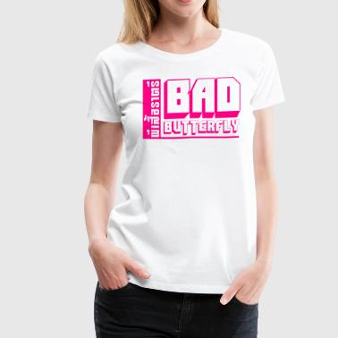 Fucking Thai Language BAD BUTTERFLY - Women's Premium T-Shirt