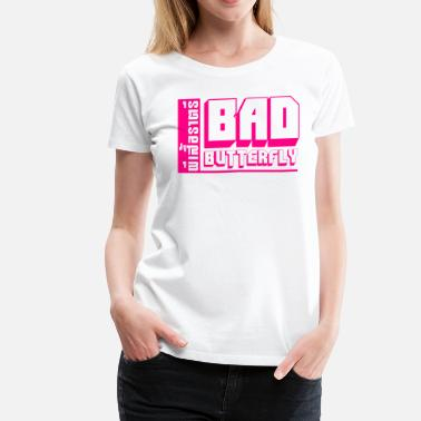 Fuck Thai Language BAD BUTTERFLY - Women's Premium T-Shirt