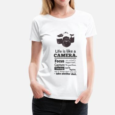 Camera grunge camera quote on life - Women's Premium T-Shirt