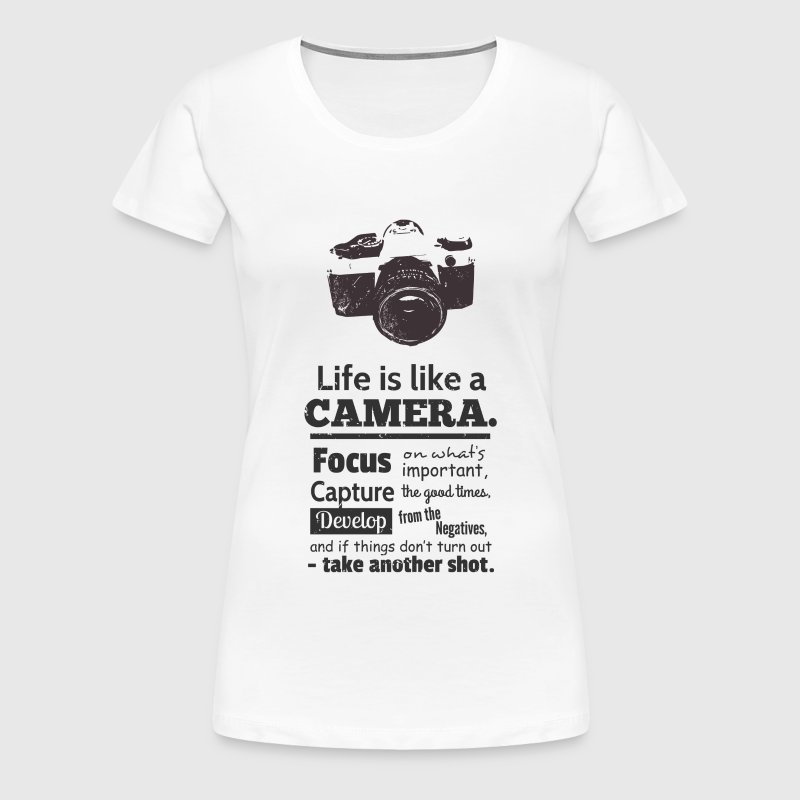 grunge camera quote on life - Women's Premium T-Shirt