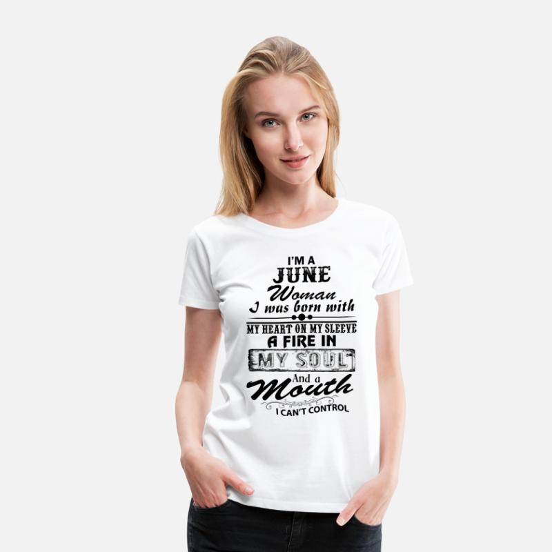 Born T-Shirts - I'm A June Woman - Women's Premium T-Shirt white