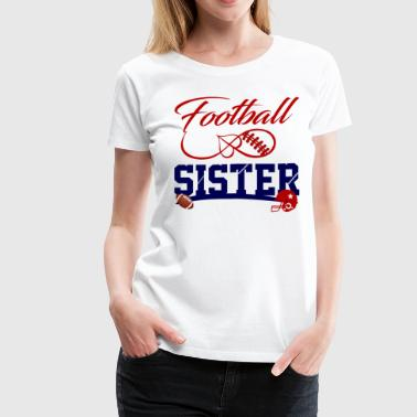 Footballer Football  SIster - Women's Premium T-Shirt