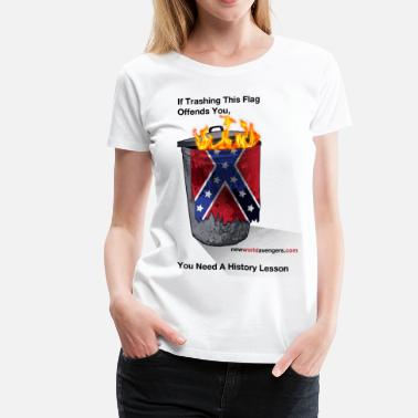 Anti-confederate Trash the Confederate Rag - Women's Premium T-Shirt