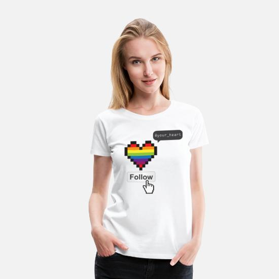 Gay Rights T-Shirts - Follow your heart - LGBT - Women's Premium T-Shirt white