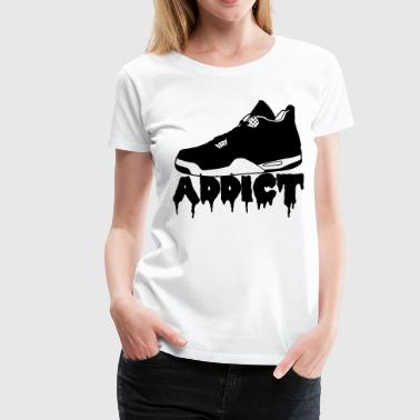 Sneaker Quotes Sneakers Addict - Women's Premium T-Shirt