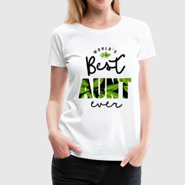 World's Best Aunt Ever - Women's Premium T-Shirt