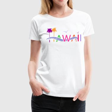 HAWAII - Women's Premium T-Shirt