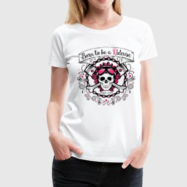 Born to be - Women's Premium T-Shirt