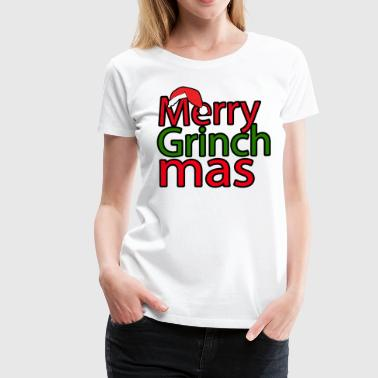 Merry Grinch Mas - Women's Premium T-Shirt