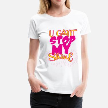 Mickey Mouse Hands Graffiti U Can't Stop My Shine - Women's Premium T-Shirt