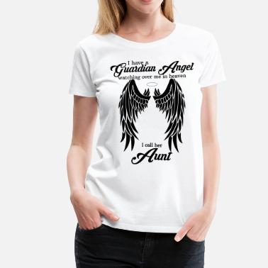Guardian Angel Prayer My Aunt Is My Guardian Angel - Women's Premium T-Shirt