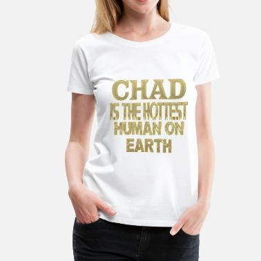 Chad Chad - Women's Premium T-Shirt