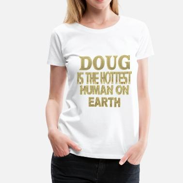 Doug Ford Doug - Women's Premium T-Shirt
