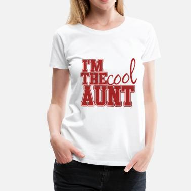 Cool Aunt The COOL Aunt - Women's Premium T-Shirt