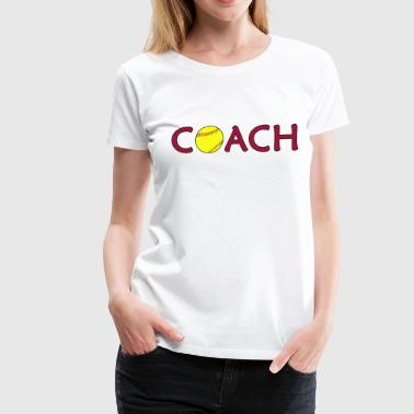 Softball Coach - Women's Premium T-Shirt