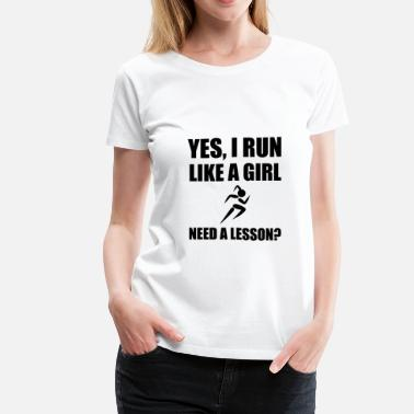 Run Like A Girl Like A Girl Running - Women's Premium T-Shirt